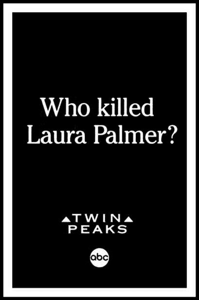Who Killed Laura Palmer? promo poster