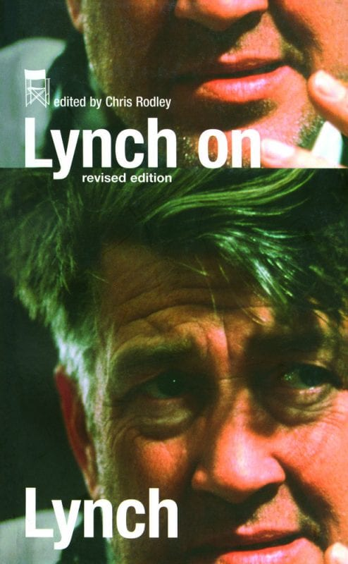 Chris Rodley Lynch on Lynch revised edition