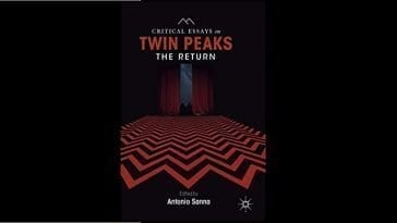 Ciritical Essays of Twin Peaks: The Return book cover