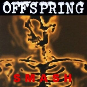 The Offspring album Smash broke all kinds of records for an independent album.