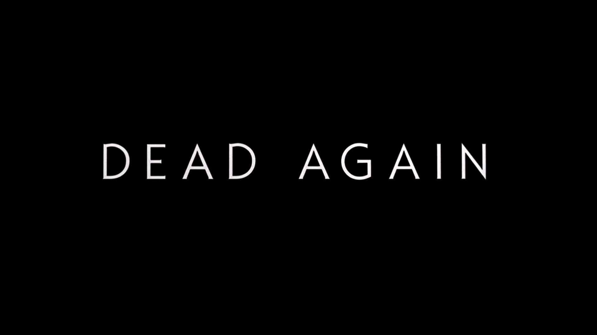 Title card to the movie Dead Again