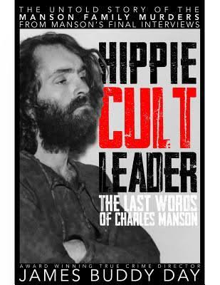Hippie Cult Leader The Last Words of Charles Manson book cover