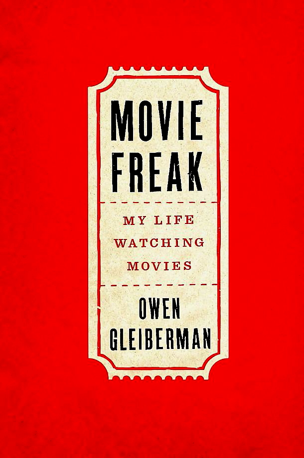 A ticket stub against a red bakground appear on the book cover of Movie Freak My Life Watching Movies
