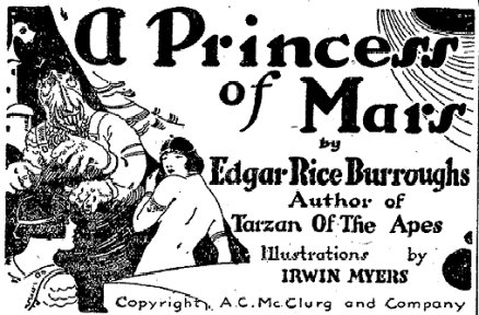 "Some of the original art from Edgar Rice Burroughs' ""A Princess of Mars"""