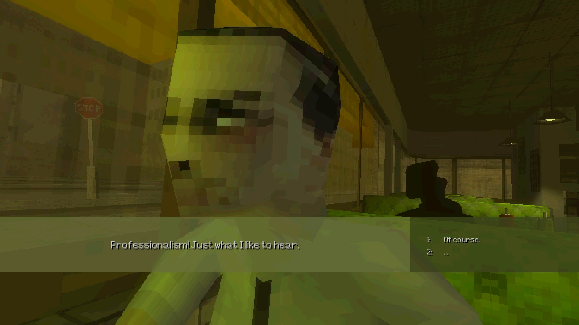 "A close up shot of one of the game's NPCS with a jumbled face. He is saying ""Professionalism! Just what I like to hear."""