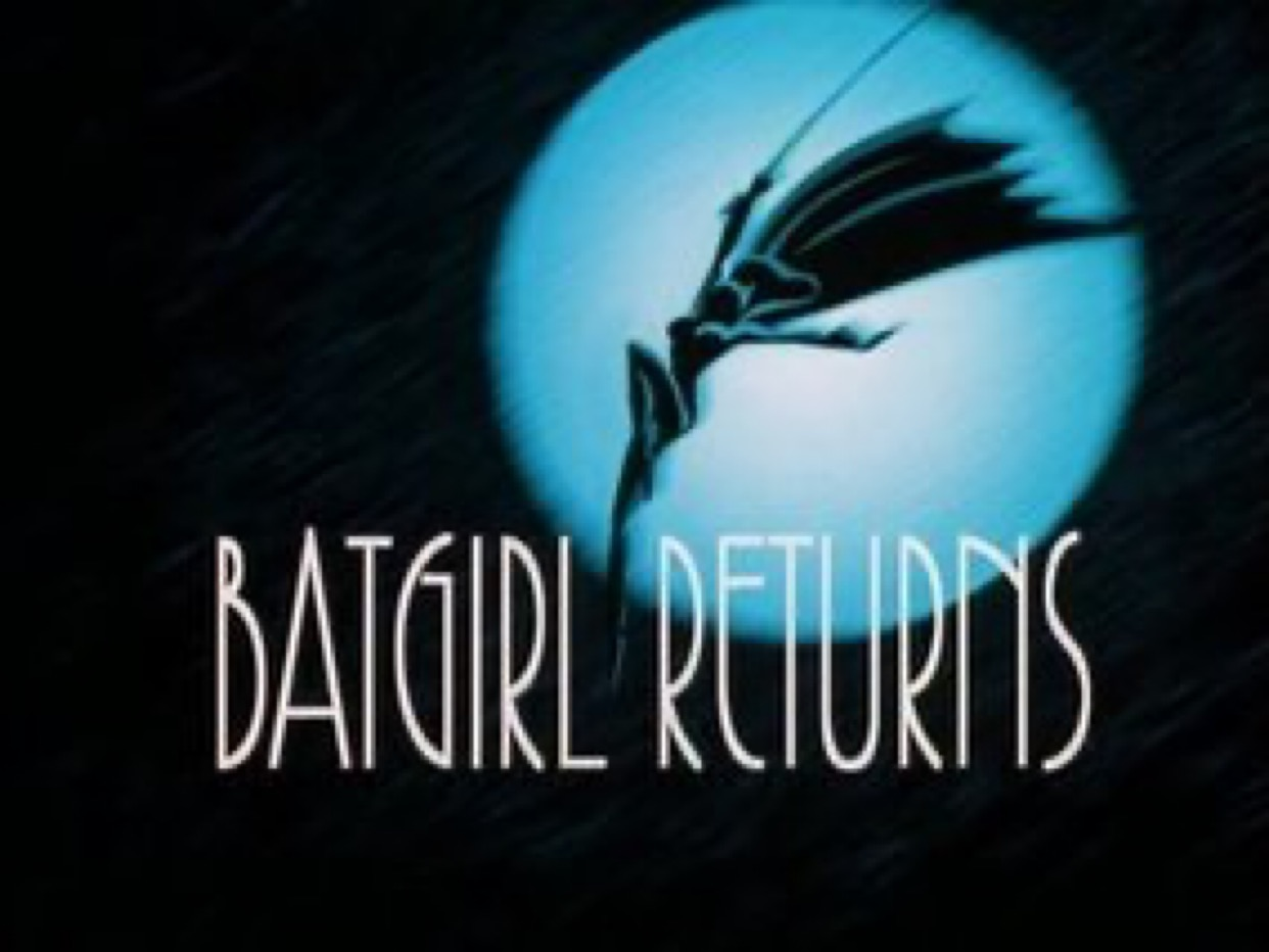 The Title Card for Batgirl Returns has the title in tall art deco lettering. Off center to the right is a full moon, with Batgirl swinging through it, cape flowing behind her.