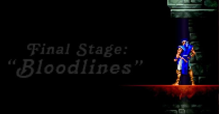 "Title card reads: ""Final Stage: Bloodlines"". As we see Richter Belmont, the hero of the previous game Rondo of Blood ascends the stairway to Dracula."