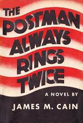 The cover of James M. Cain's 'The Postman Always Rings Twice', the basis for Ossessione