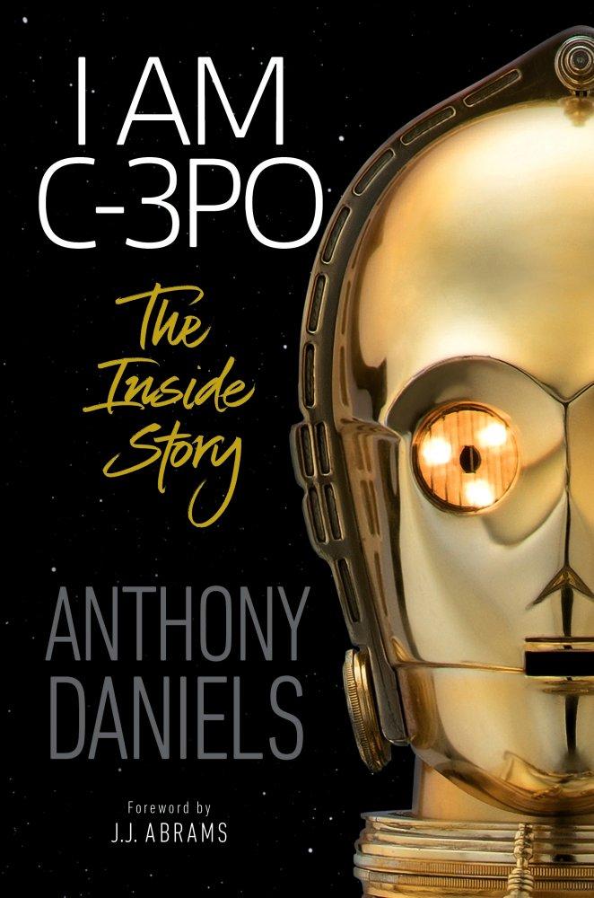 C-3PO's face is on the cover of I Am C-3PO by Anthony Daniels