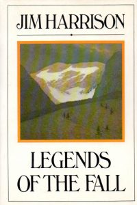 """The novella cover of Jim Harrison's """"Legends of the Fall"""""""