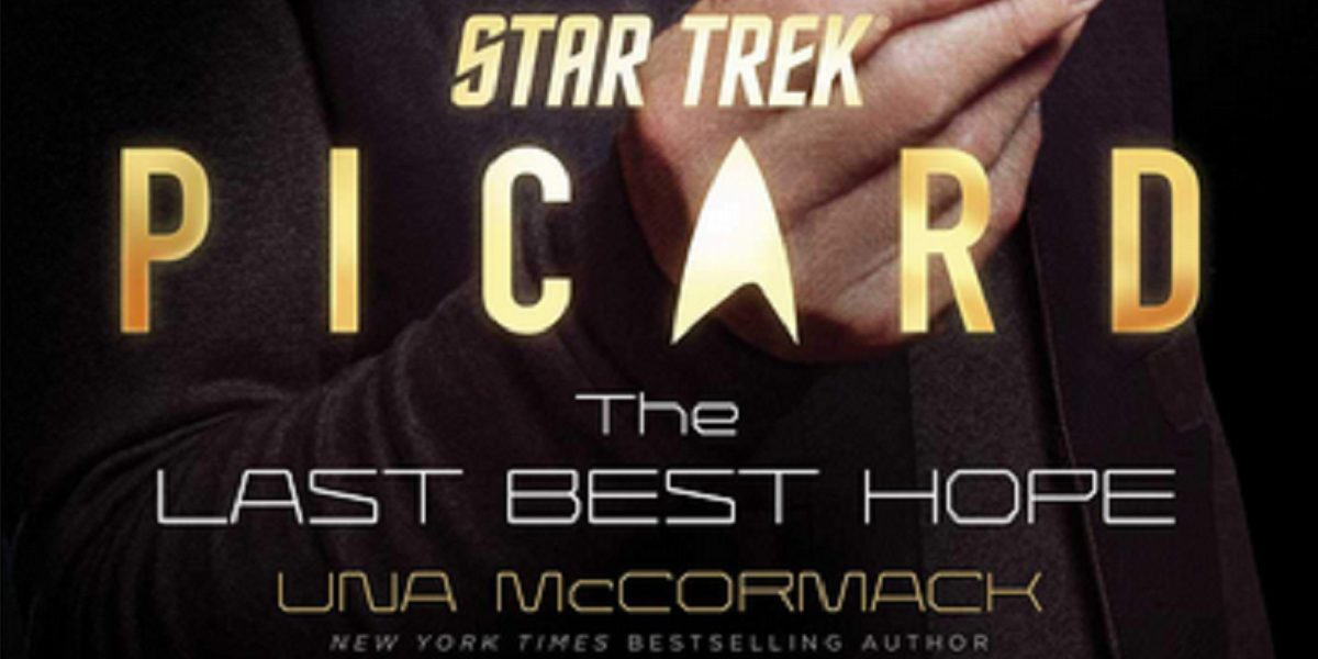 Picard S1E4 - The Cover Page of the novel ST:PIC The Last Best Hope