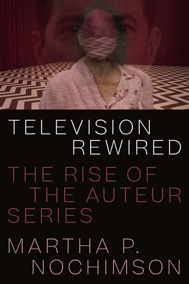 Television Rewired book cover with image of Dale Cooper's and Diane's tulpa's faces superimposed on one another in the Red Room. Cover also includes title, subtitle and author