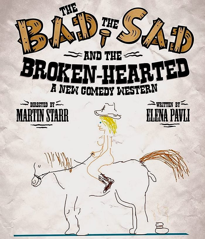 Poster for the play The Bad, the sad and the broken-hearted