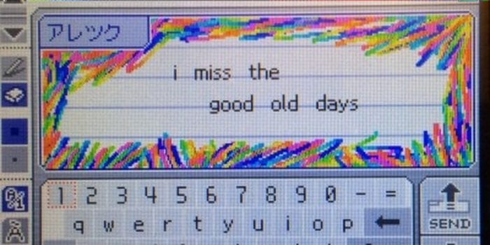 Image of Pictochat on Nintendo saying 'I miss the good ole days' with rainbow shading around the message