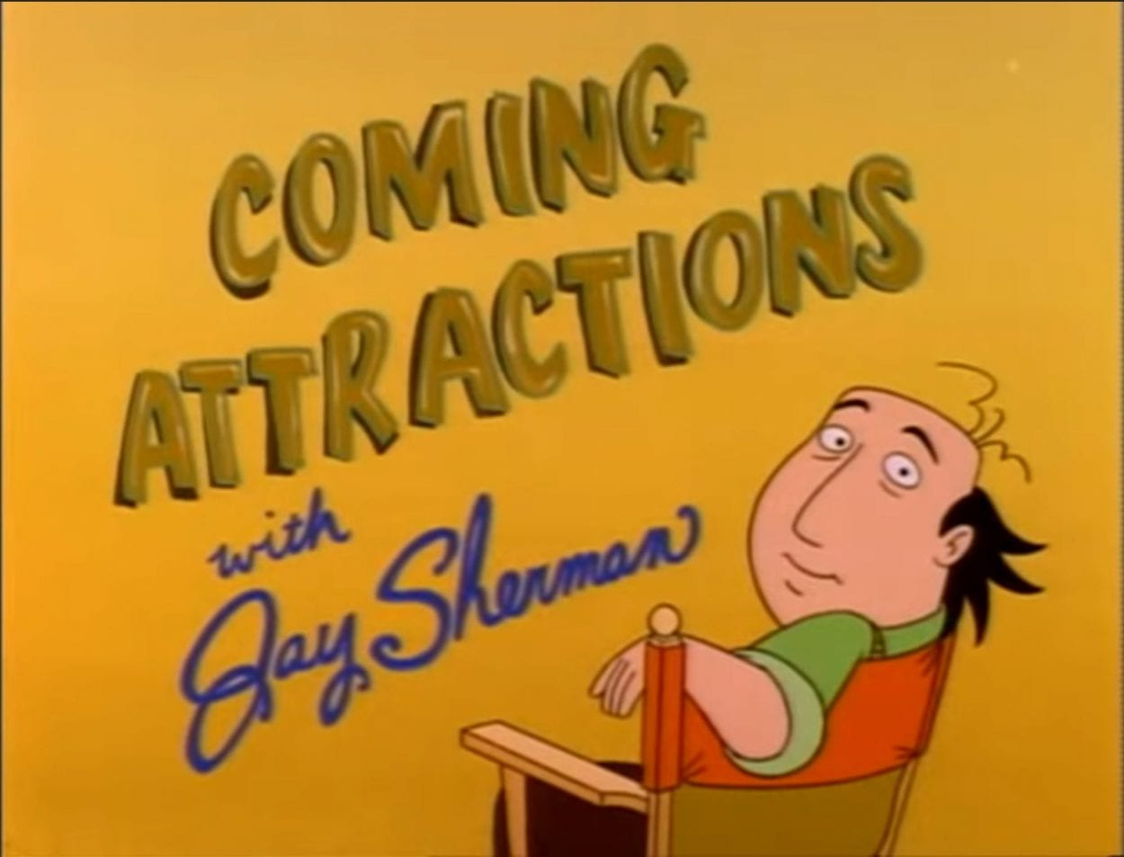 The title card for Jay Sherman's show