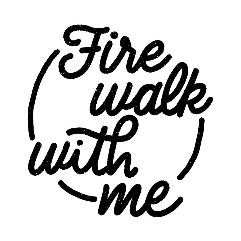 Twin Peaks art illustration of the words Fire Walk With Me