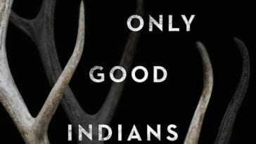 Close up of antlers and title on book cover of The Only Good Indians.