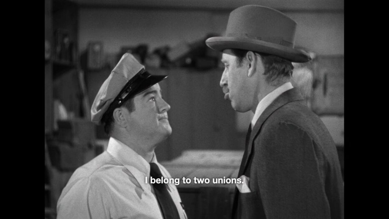 """Wilbur Grey (Lou Costello) says, """"I belong to two unions,"""" in the film, """"Abbott and Costello Meet Frankenstein"""" (1948)."""