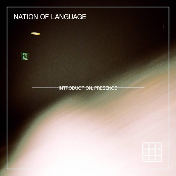 Introduction, Presence cover by Nation of Language