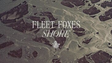 Fleet Foxes 2020 studio album Shore