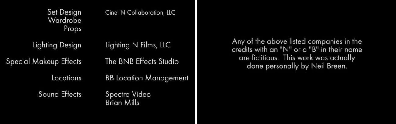 """Side-by-side of the end credits Pass Thru. the right side says """"Any of the above listed companies in the credits with an """"N"""" or a """"B"""" in their name are fictitious. This work was actually done personally by Neil Breen."""" The left side of the picture provides examples of those """"companies."""""""