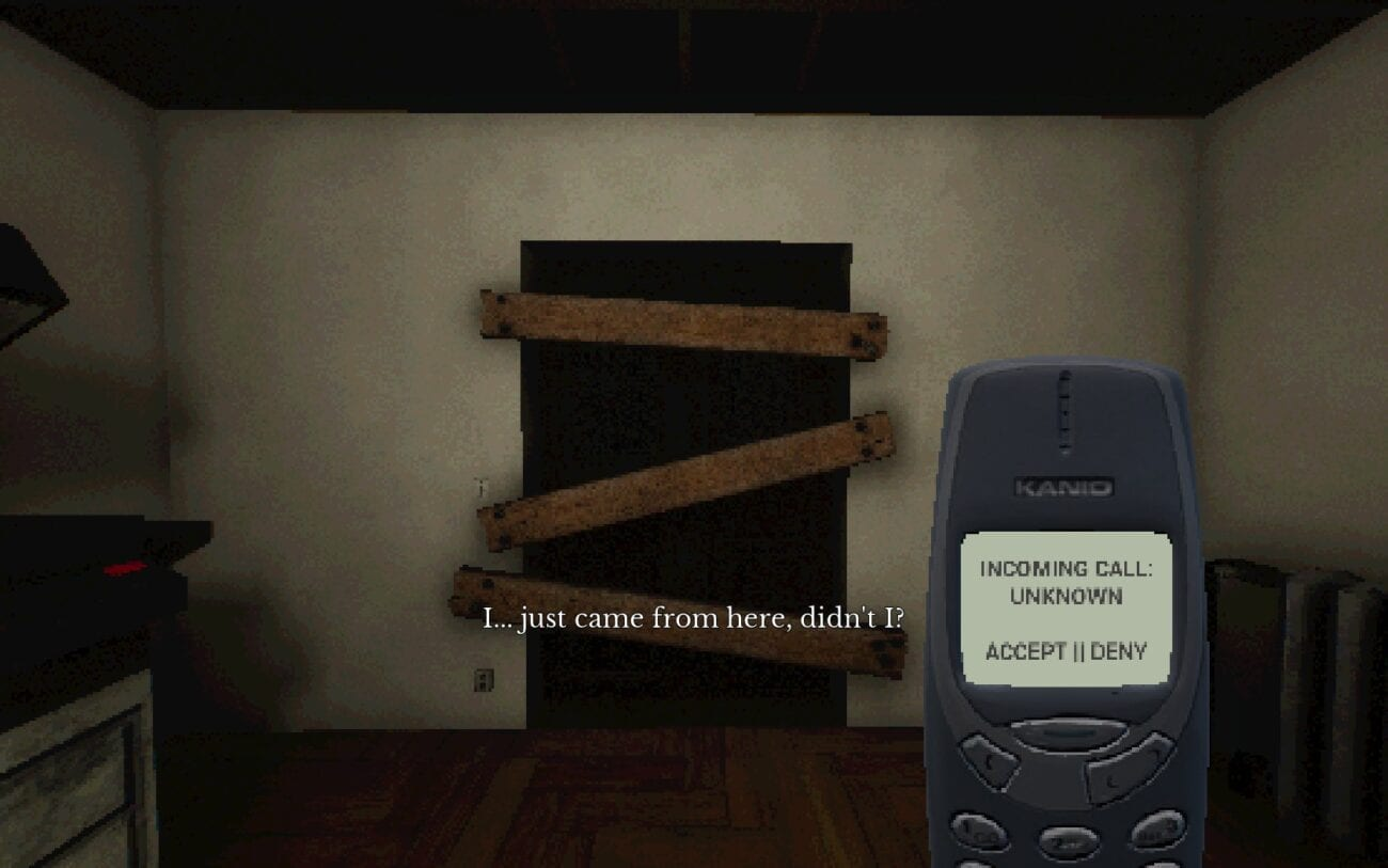 a door blocked off with wooden planks. the view is first person and you hold an old cell phone in your hand