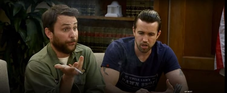 Charlie (Day) smokes, while Mac (McElhenney) makes his point