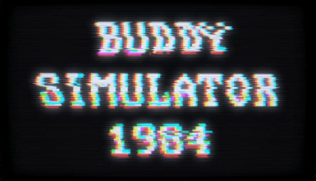 Title for Buddy Simulator 1984