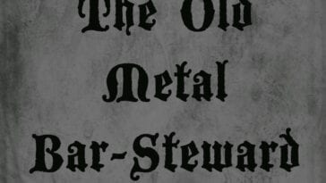 The Old Metal Bar-Steward logo from the podcast, in black old time writing on grey background