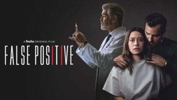 Poster for False Positive displays a doctor adjusting a needle behind a scared woman