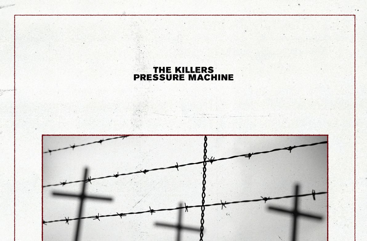 The Killers Pressure Machine is written on a white background, fencing shown below