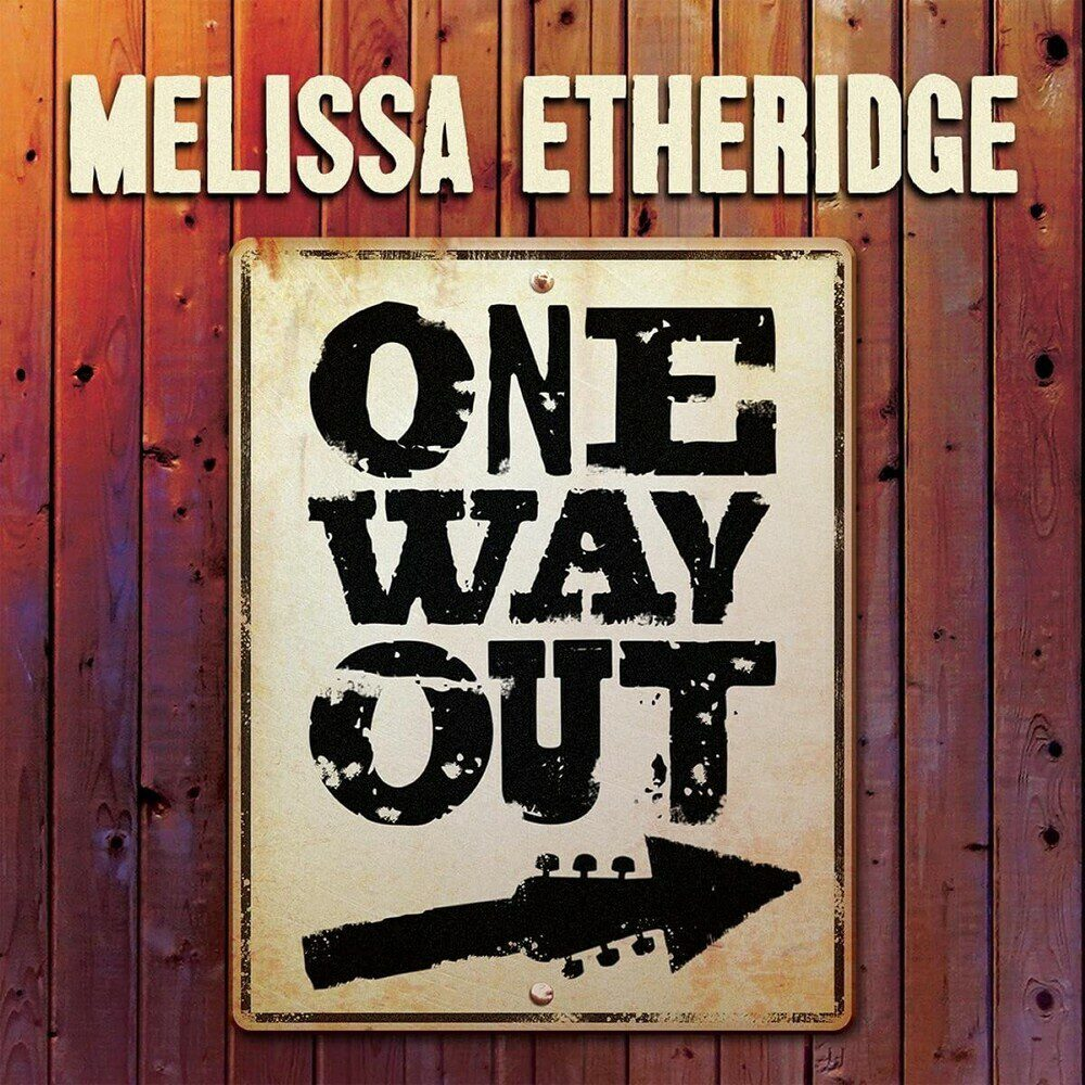 The words One Way Out appear on a poster with a guitar neck beneath them on the cover of Melissa Etheridge's new album One Way Out